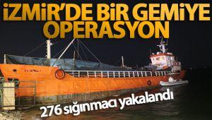 İzmir'de bir gemide 276 sığınmacı yakalandı!
